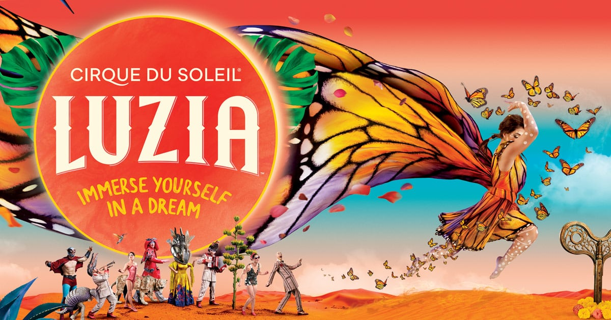 LUZIA : Touring Show  See tickets and deals | Cirque du Soleil